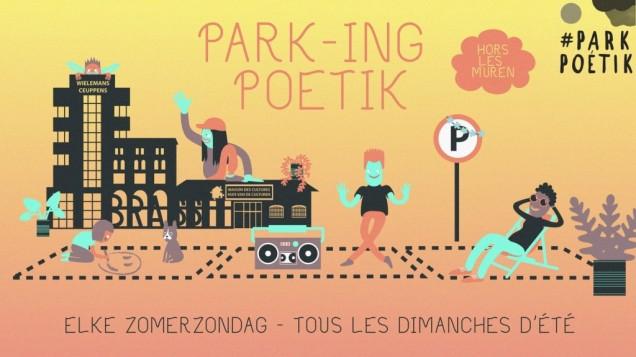 Park-ing Poétik - Hors les muren: elke zondag
