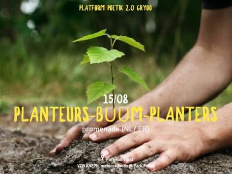 Bûûm-planters (platform meeting) : 15.08