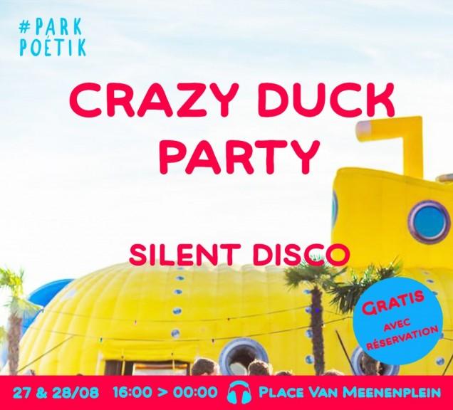 ANNULÉ // Crazy duck party - Silent Disco 27.08 & 28.08